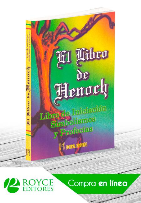 El Libro de Henoch. Libro de Iniciación Simbolismos y Profesías